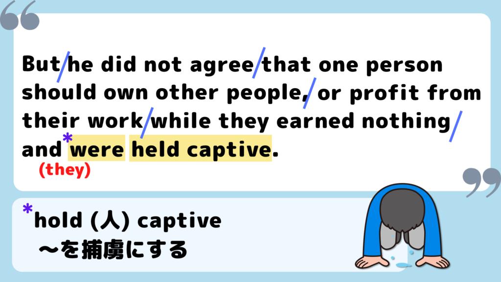 hold 人 captive