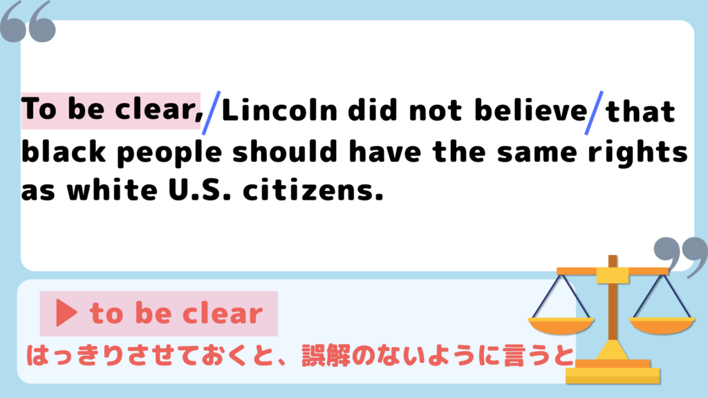 to be clear